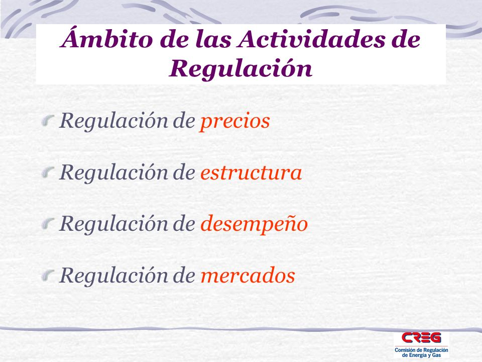 Ámbito de las Actividades de Regulación