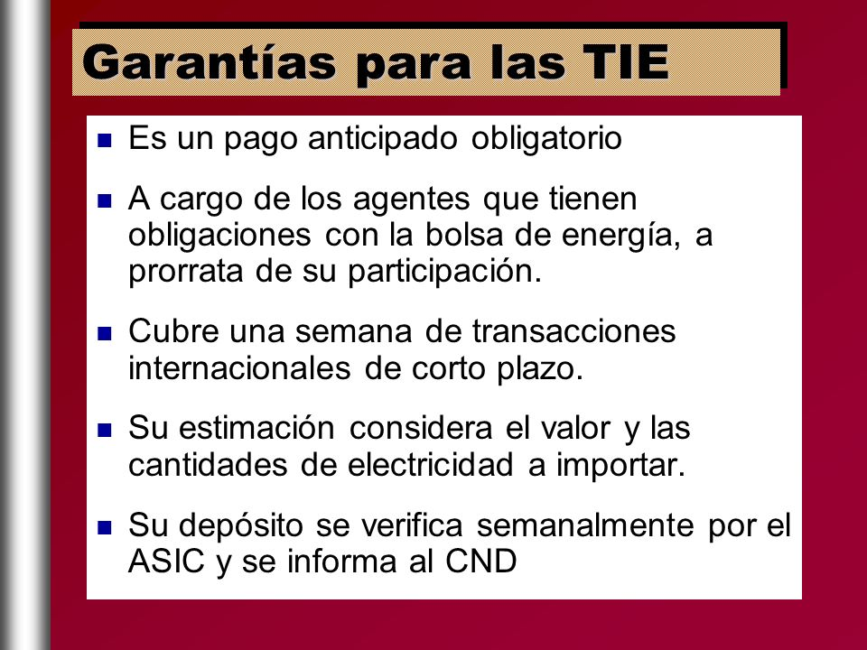 Garantías para las TIE Es un pago anticipado obligatorio