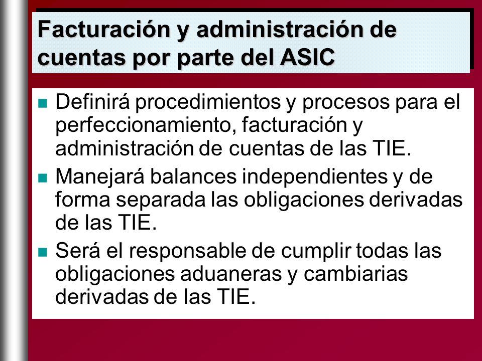 Facturación y administración de cuentas por parte del ASIC