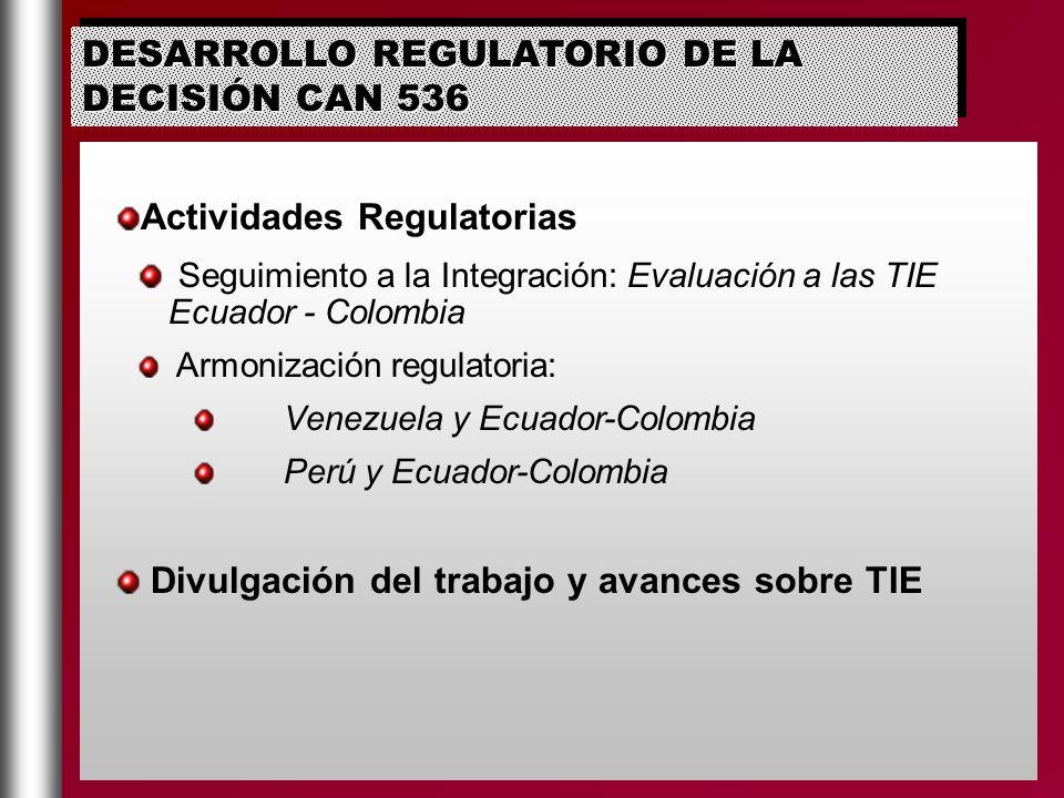 DESARROLLO REGULATORIO DE LA DECISIÓN CAN 536