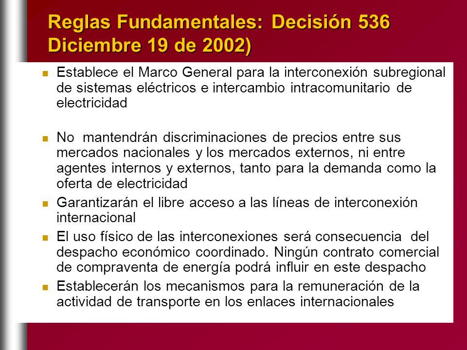 Reglas Fundamentales: Decisión 536 Diciembre 19 de 2002)