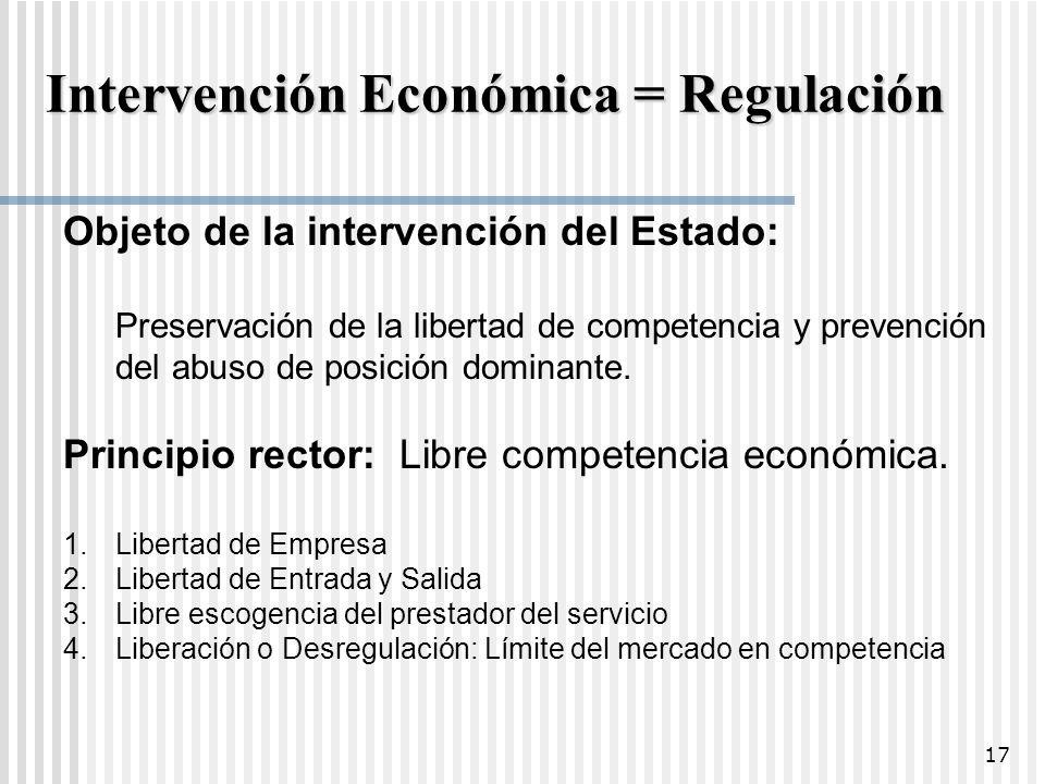 Intervención Económica = Regulación