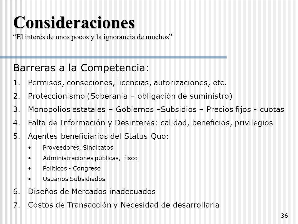 Consideraciones Barreras a la Competencia: