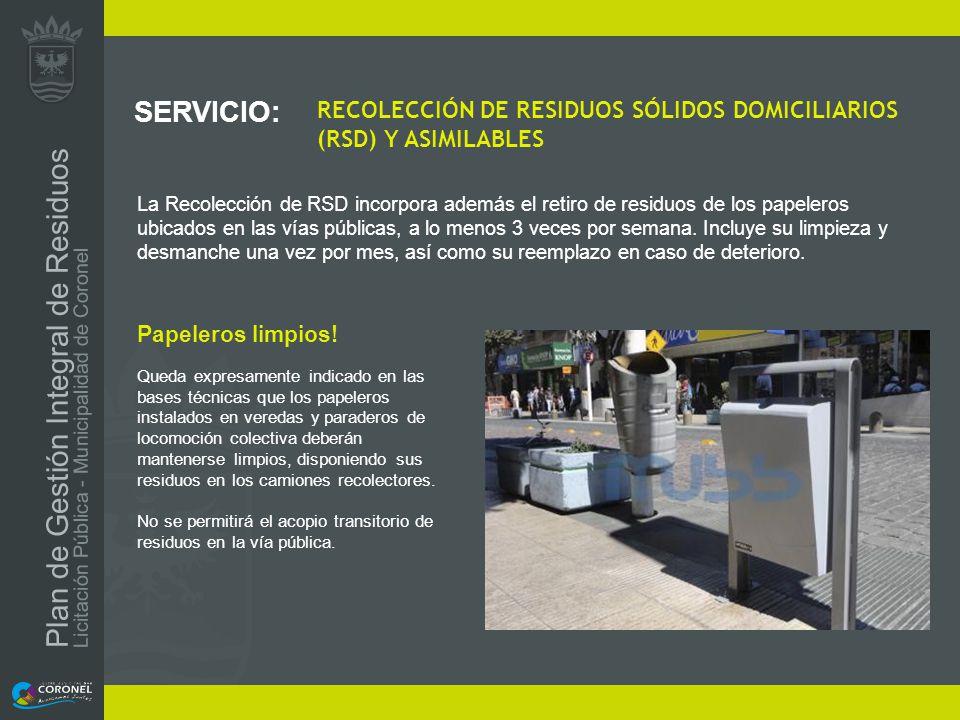 SERVICIO: RECOLECCIÓN DE RESIDUOS SÓLIDOS DOMICILIARIOS (RSD) Y ASIMILABLES.
