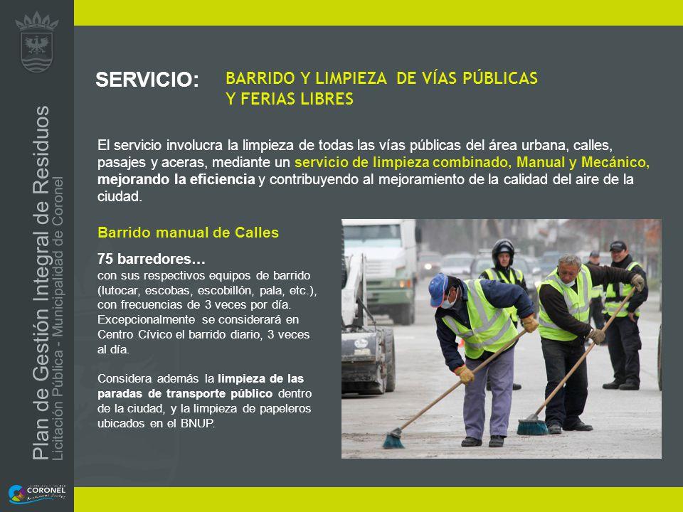 SERVICIO: BARRIDO Y LIMPIEZA DE VÍAS PÚBLICAS Y FERIAS LIBRES