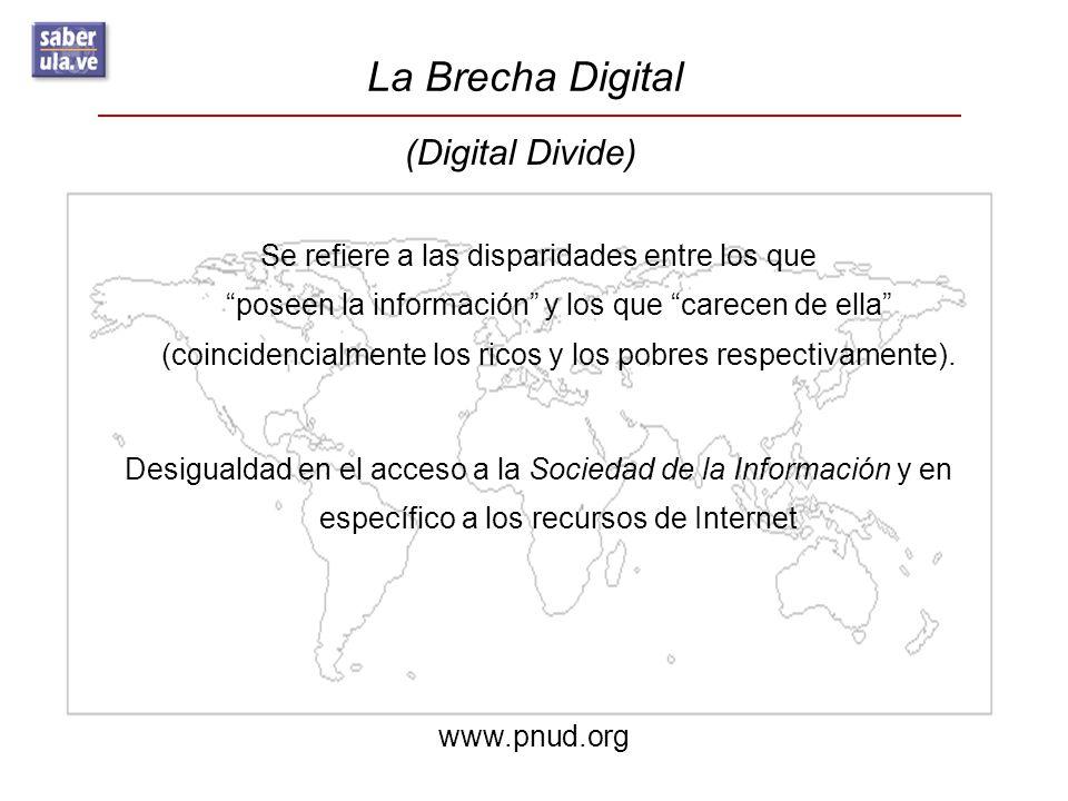 La Brecha Digital (Digital Divide)