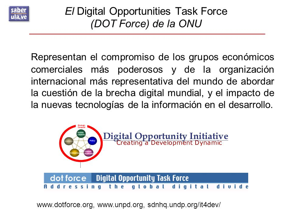 El Digital Opportunities Task Force (DOT Force) de la ONU