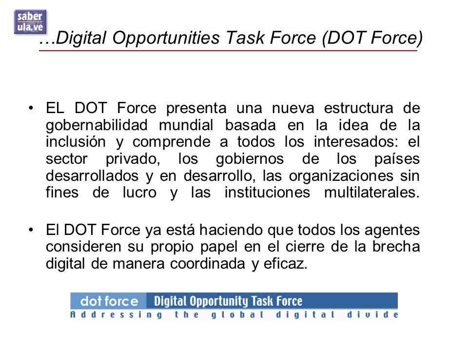 …Digital Opportunities Task Force (DOT Force)