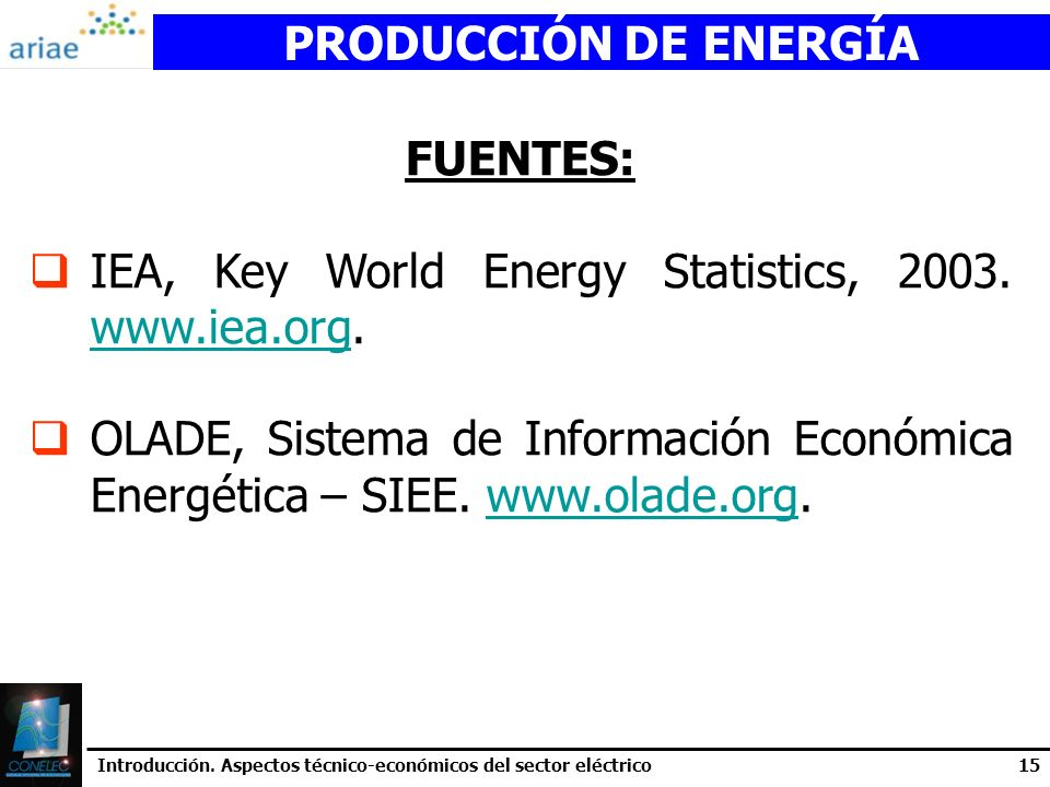 PRODUCCIÓN DE ENERGÍA FUENTES: