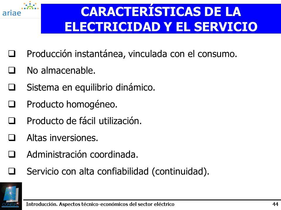 CARACTERÍSTICAS DE LA ELECTRICIDAD Y EL SERVICIO