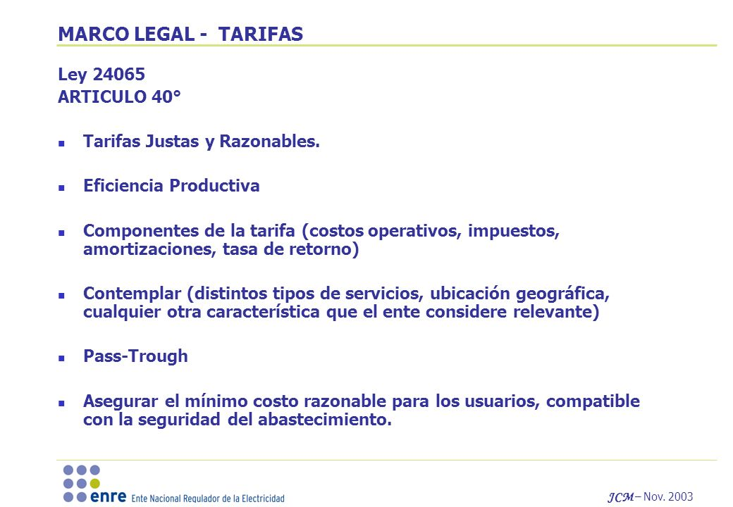 MARCO LEGAL - TARIFAS Ley 24065 ARTICULO 40°