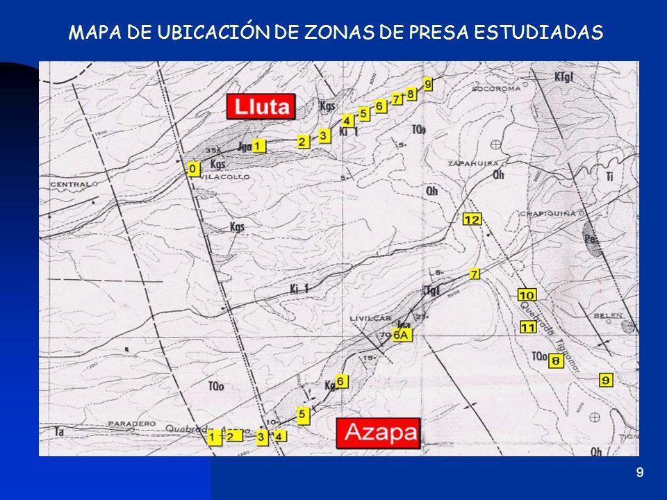 MAPA DE UBICACIÓN DE ZONAS DE PRESA ESTUDIADAS