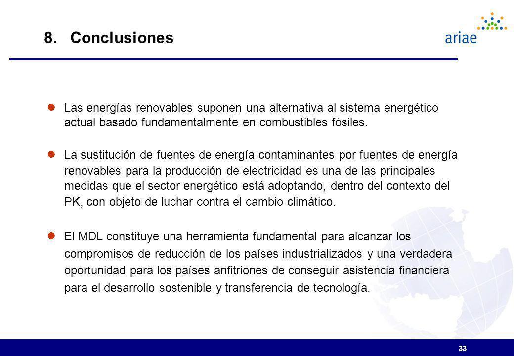 8. Conclusiones Las energías renovables suponen una alternativa al sistema energético actual basado fundamentalmente en combustibles fósiles.