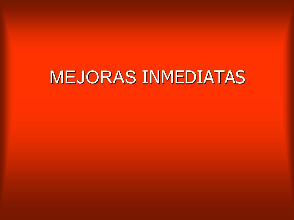 MEJORAS INMEDIATAS