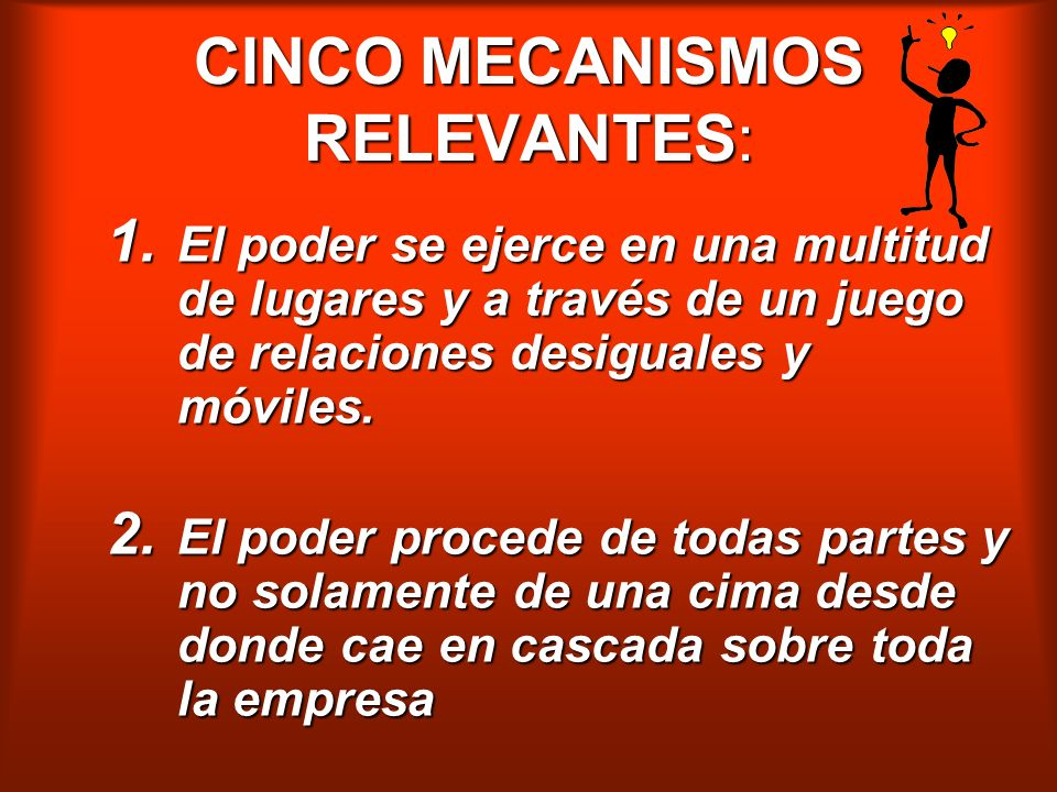 CINCO MECANISMOS RELEVANTES: