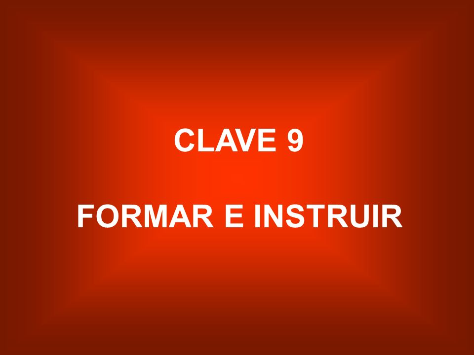 CLAVE 9 FORMAR E INSTRUIR