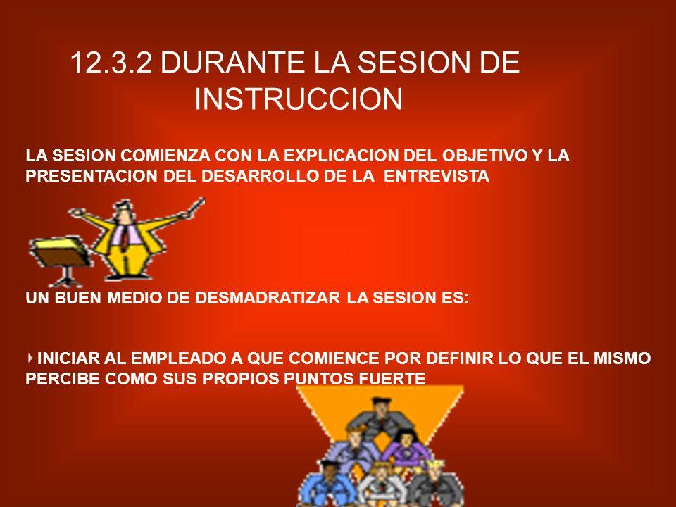 12.3.2 DURANTE LA SESION DE INSTRUCCION