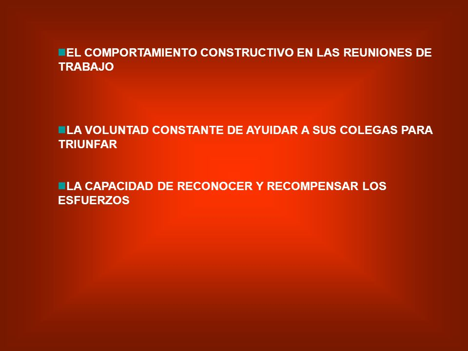 EL COMPORTAMIENTO CONSTRUCTIVO EN LAS REUNIONES DE TRABAJO