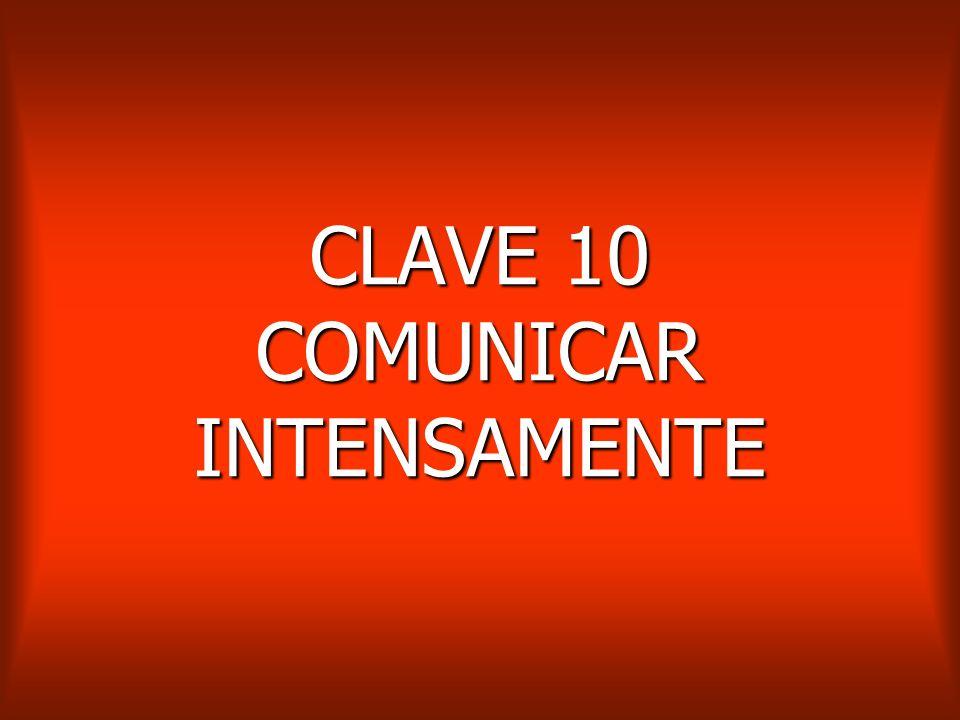 CLAVE 10 COMUNICAR INTENSAMENTE