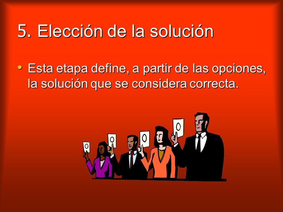 5. Elección de la solución
