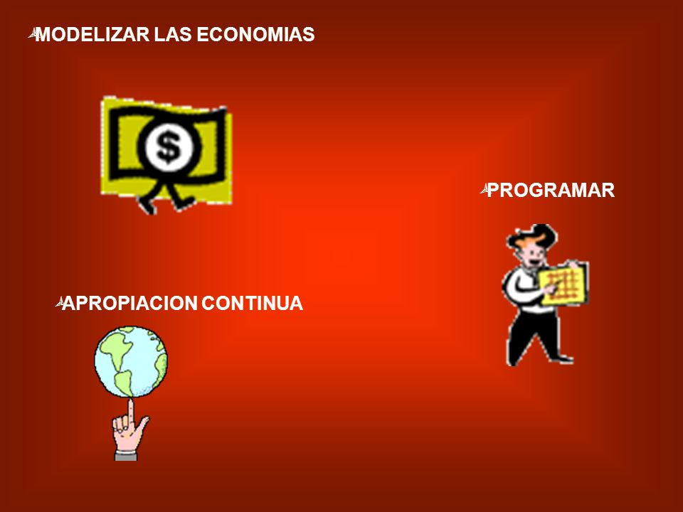 MODELIZAR LAS ECONOMIAS