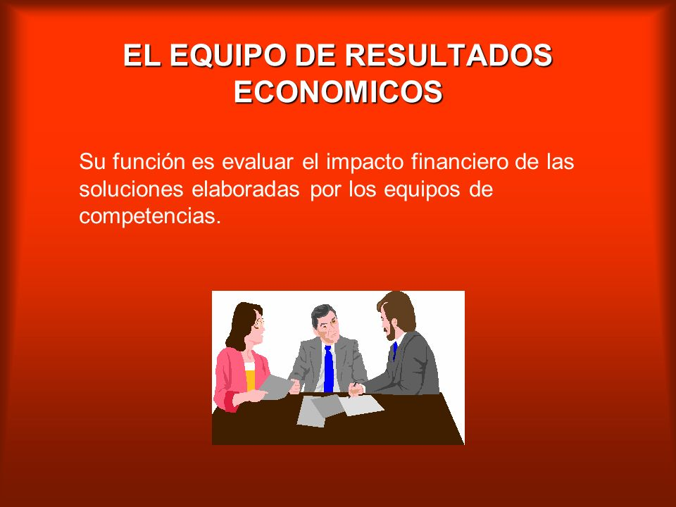 EL EQUIPO DE RESULTADOS ECONOMICOS