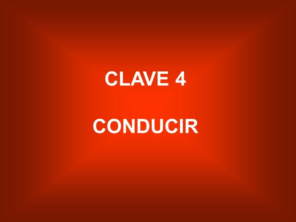 CLAVE 4 CONDUCIR
