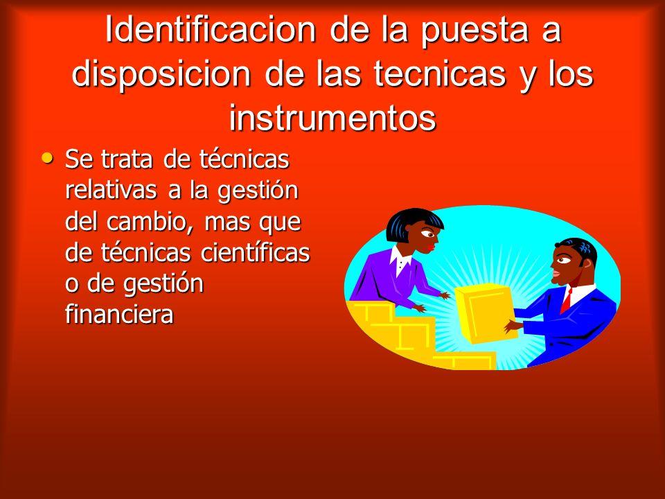 Identificacion de la puesta a disposicion de las tecnicas y los instrumentos