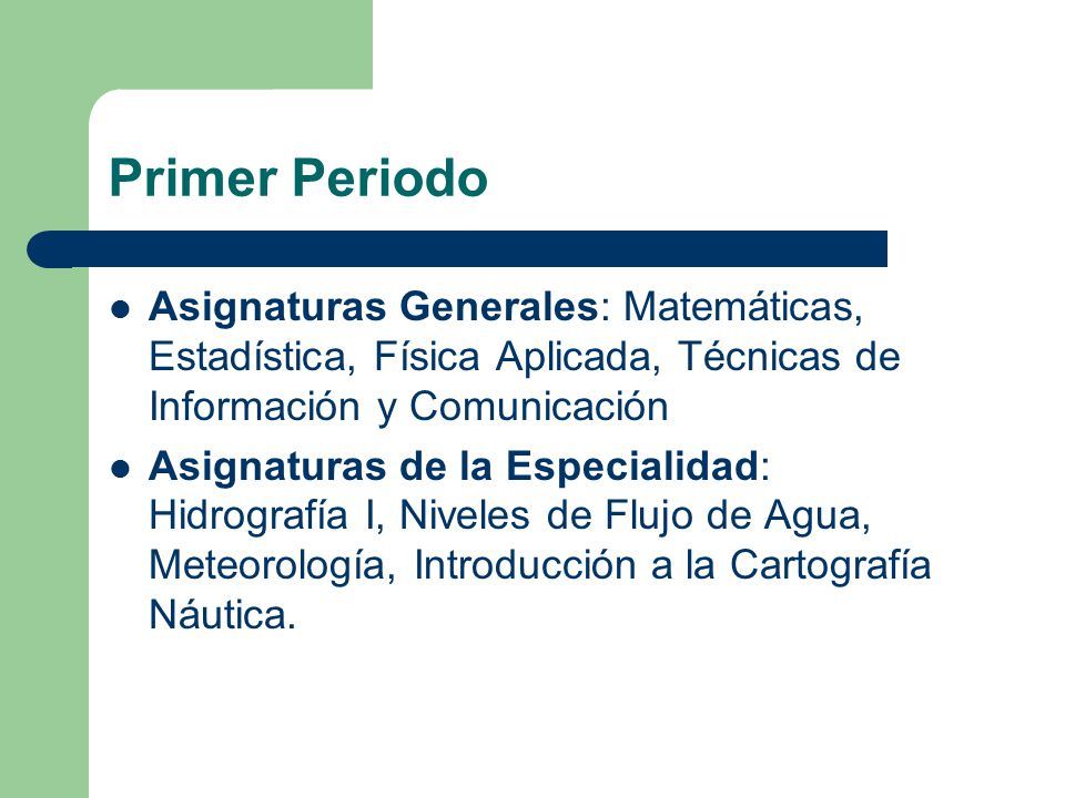 Primer Periodo Asignaturas Generales: Matemáticas, Estadística, Física Aplicada, Técnicas de Información y Comunicación.