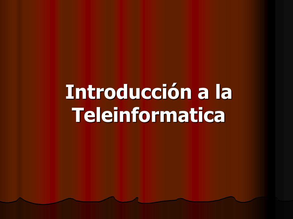 Introducción a la Teleinformatica