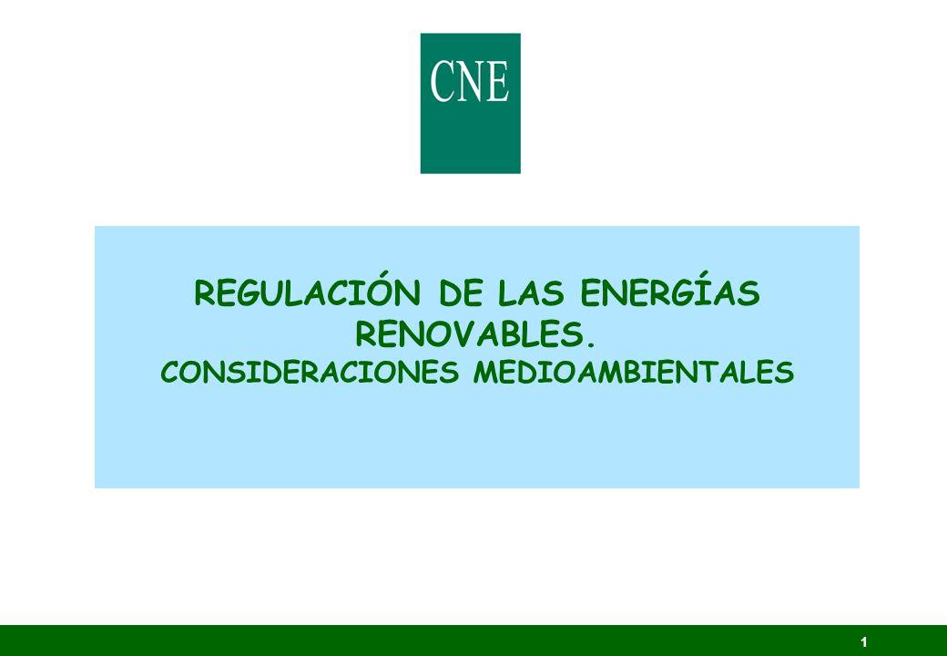 REGULACIÓN DE LAS ENERGÍAS RENOVABLES. CONSIDERACIONES MEDIOAMBIENTALES