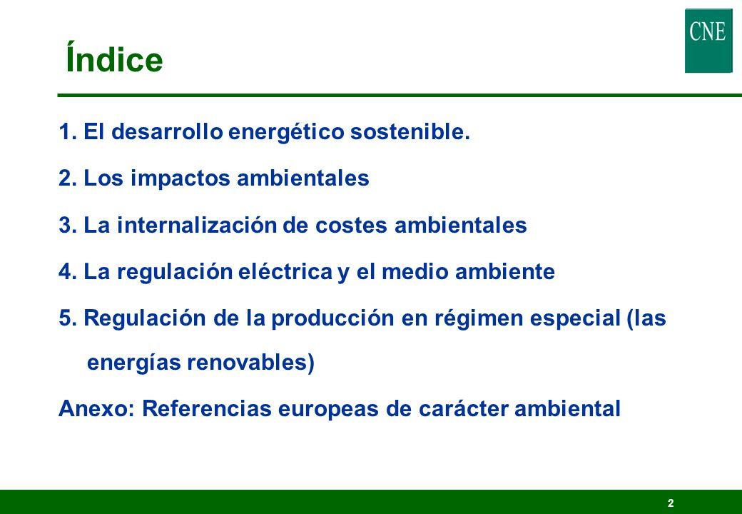 Índice 1. El desarrollo energético sostenible.