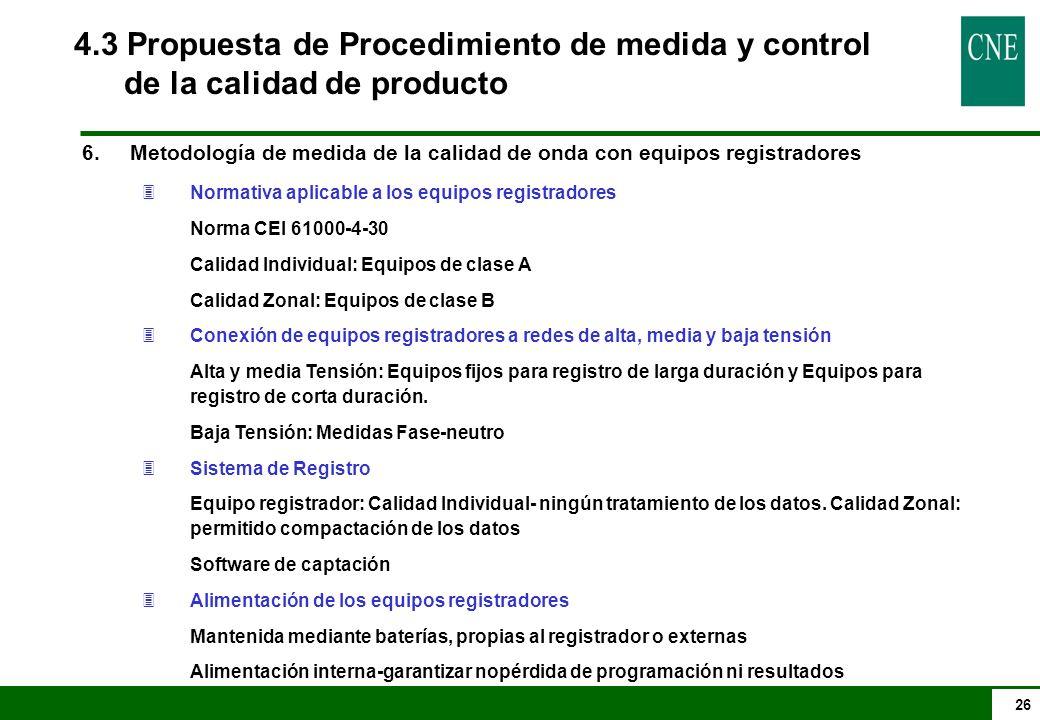 4.3 Propuesta de Procedimiento de medida y control de la calidad de producto