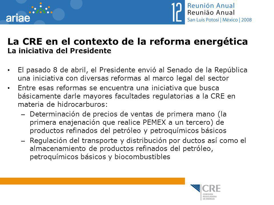 La CRE en el contexto de la reforma energética La iniciativa del Presidente