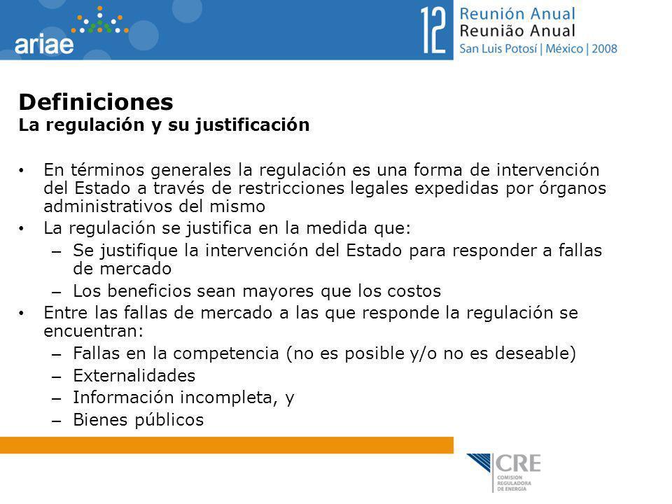 Definiciones La regulación y su justificación