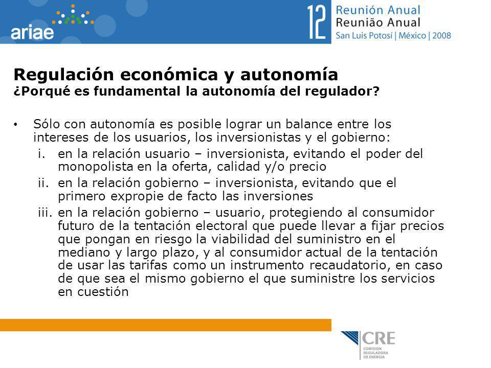 Regulación económica y autonomía ¿Porqué es fundamental la autonomía del regulador