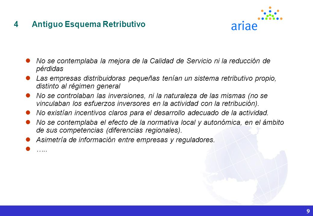 Antiguo Esquema Retributivo