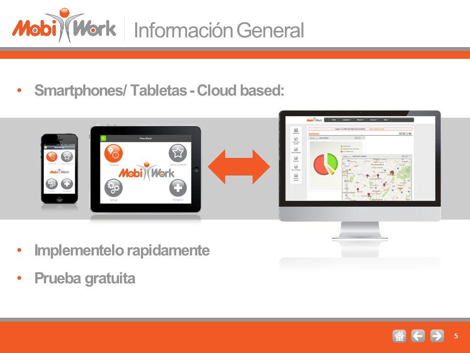 Información General Smartphones/ Tabletas - Cloud based: