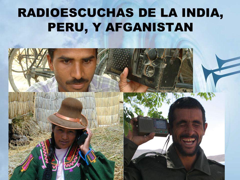 RADIOESCUCHAS DE LA INDIA, PERU, Y AFGANISTAN
