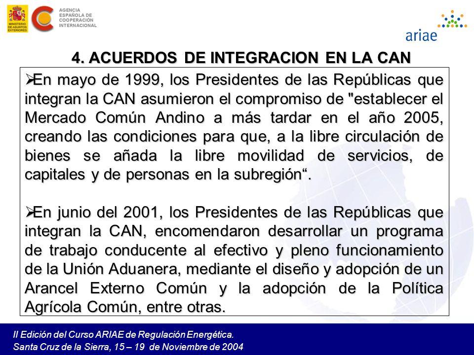 4. ACUERDOS DE INTEGRACION EN LA CAN