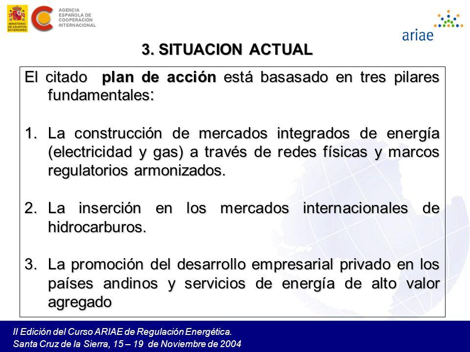 El citado plan de acción está basasado en tres pilares fundamentales: