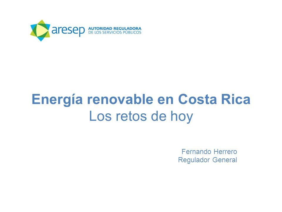 Energía renovable en Costa Rica Los retos de hoy