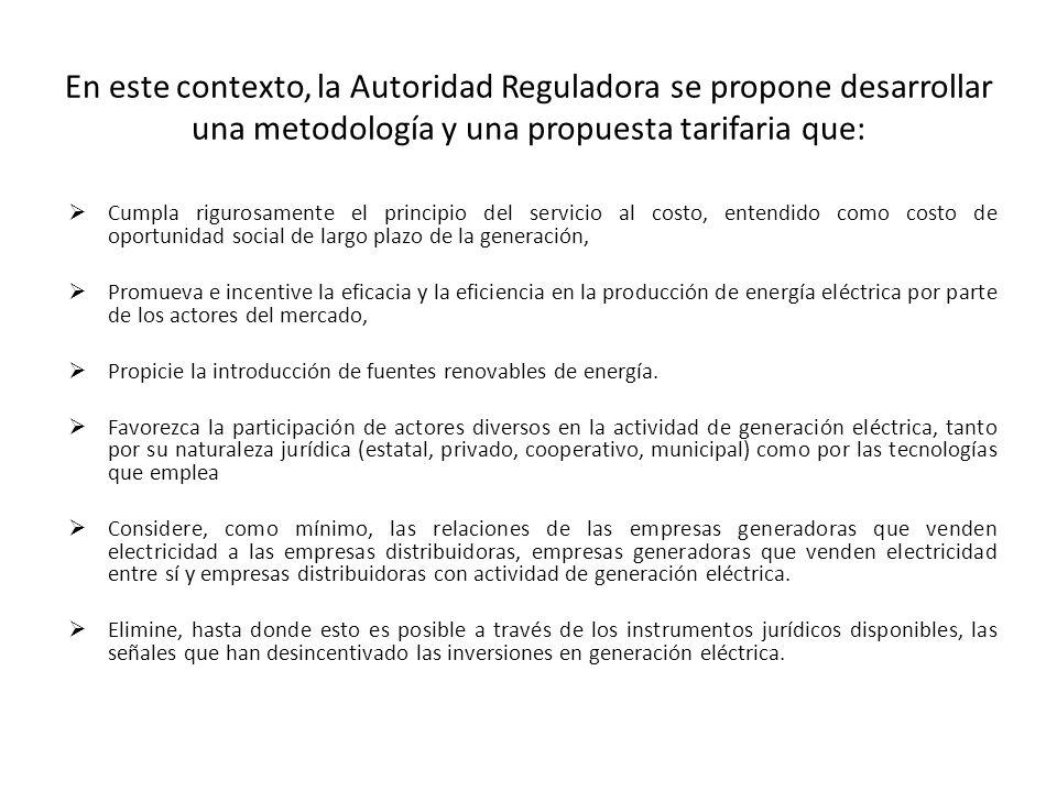 En este contexto, la Autoridad Reguladora se propone desarrollar una metodología y una propuesta tarifaria que: