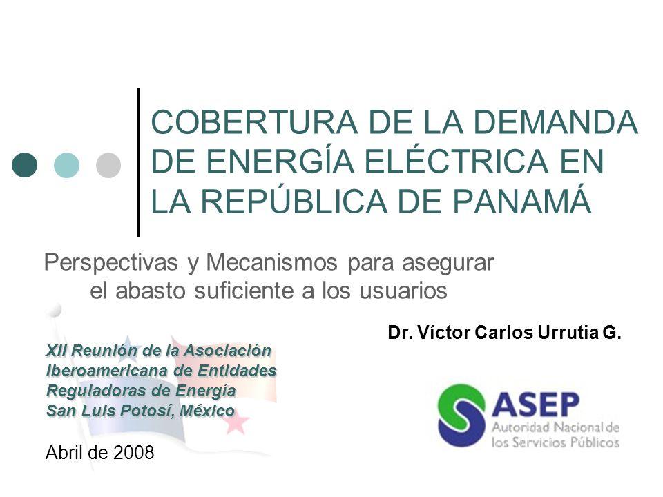 COBERTURA DE LA DEMANDA DE ENERGÍA ELÉCTRICA EN LA REPÚBLICA DE PANAMÁ