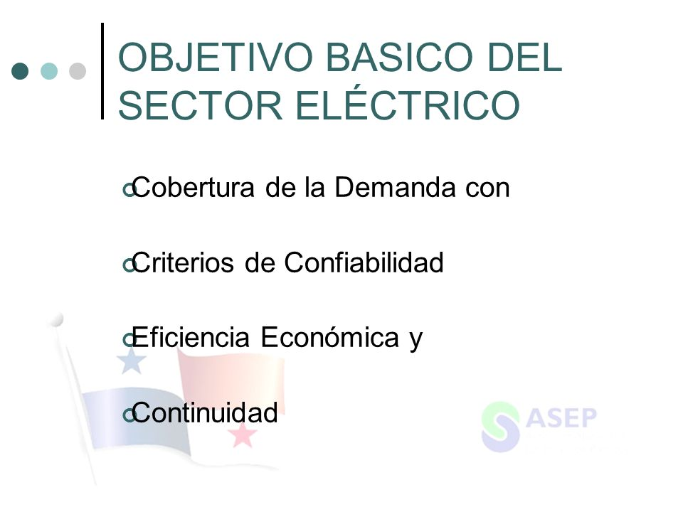OBJETIVO BASICO DEL SECTOR ELÉCTRICO