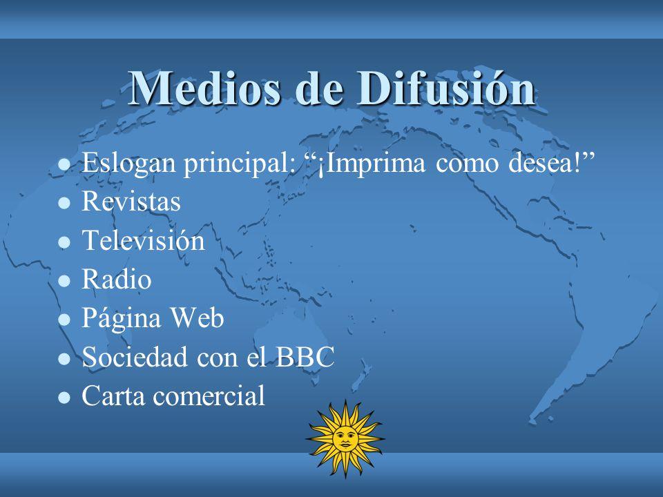 Medios de Difusión Eslogan principal: ¡Imprima como desea! Revistas