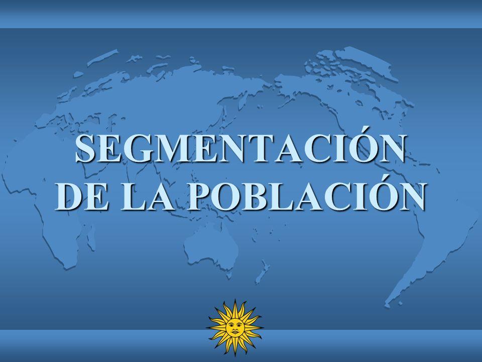 SEGMENTACIÓN DE LA POBLACIÓN