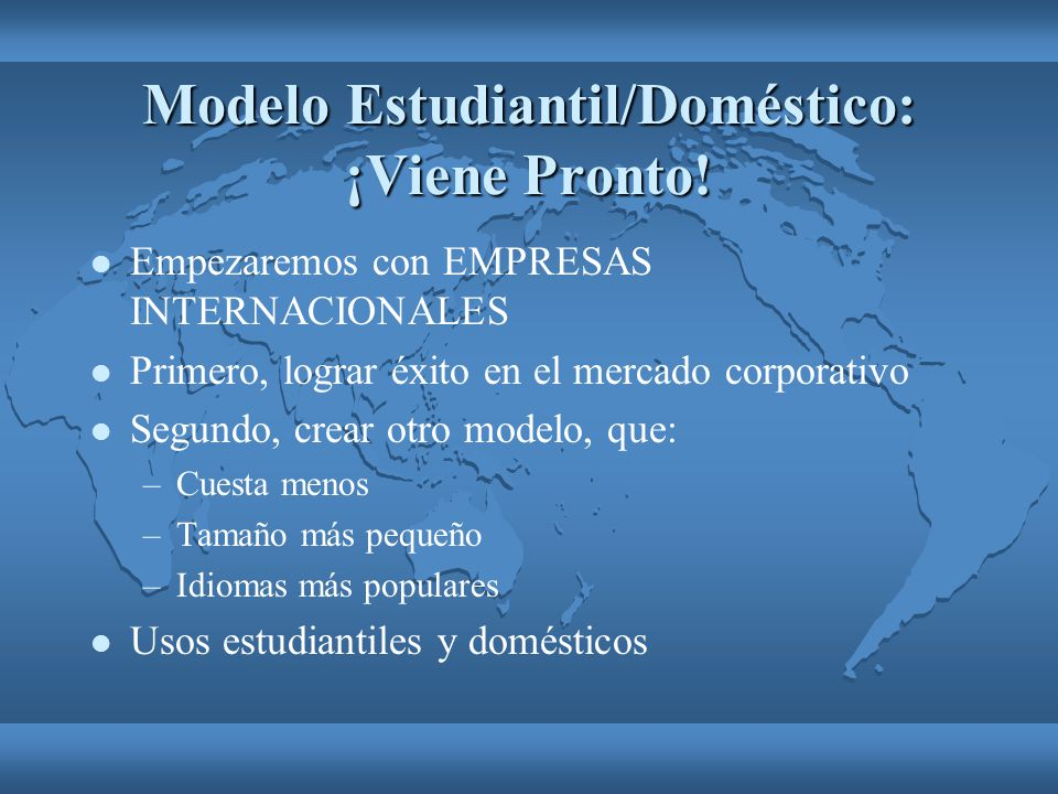 Modelo Estudiantil/Doméstico: ¡Viene Pronto!