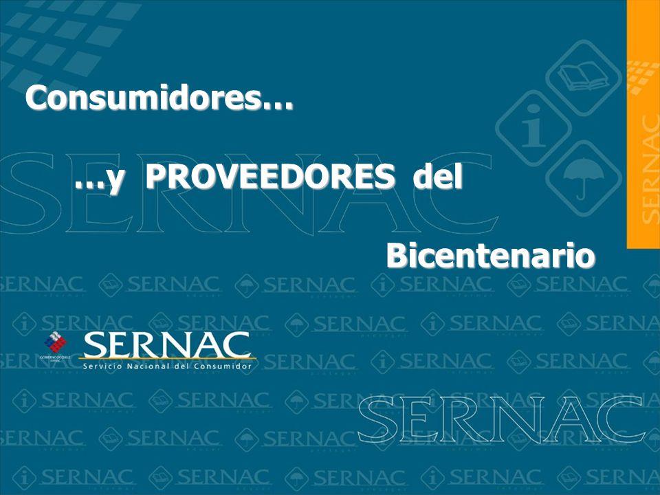Consumidores… …y PROVEEDORES del Bicentenario