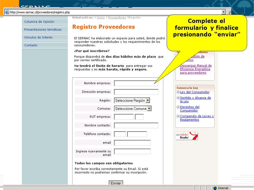 Complete el formulario y finalice presionando enviar